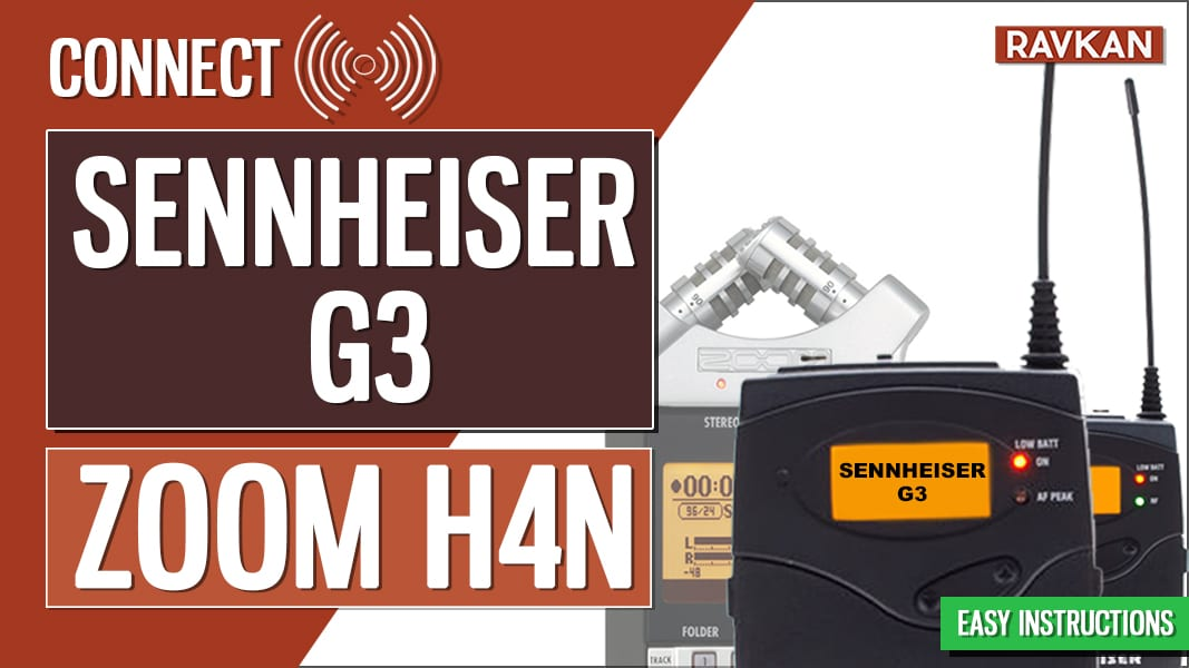 Connect-Sennheiser-G3-Lavalier-system-to-Zoom-H4n-